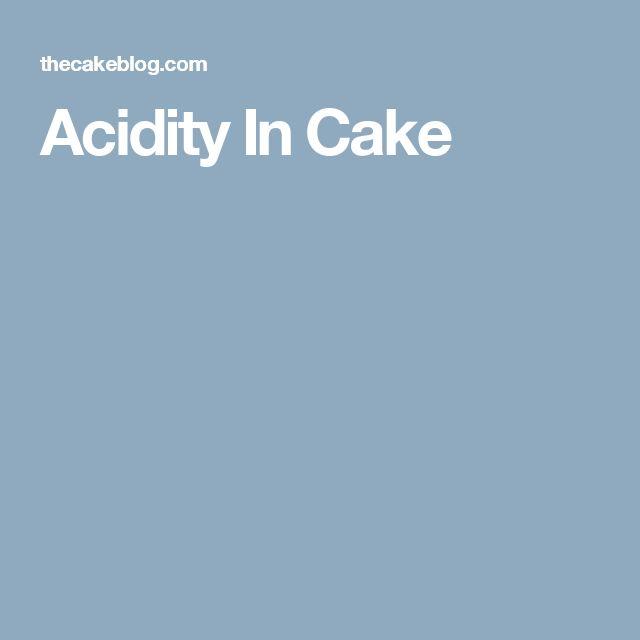 Acidity In Cake