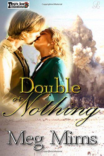 Double or Nothing by Meg Mims…