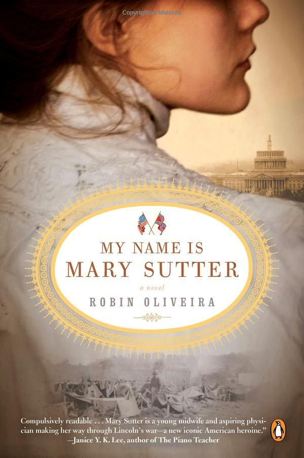 My Name Is Mary Sutter by Robin Oliveira #Books