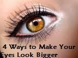 4 Ways to Make Your Eyes Look Bigger