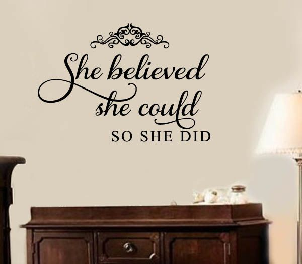 She believed she could so she did nursery baby room vinyl wall lettering decal large size options 39 colors