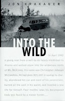 """Into the Wild"" by John Krakauer. It's a true story...."