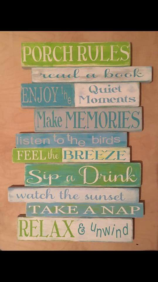 Porch rules sign. Love the colors!