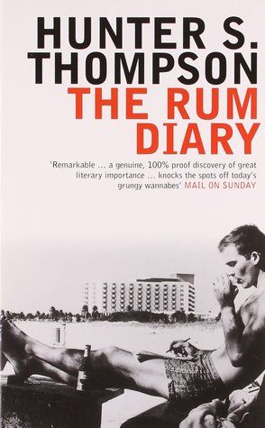 The Rum Dairy by Hunter S. Thompson http://www.bookscrolling.com/best-hiking-memoir-books/