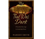 The Light That Was Dark - Warren Smith