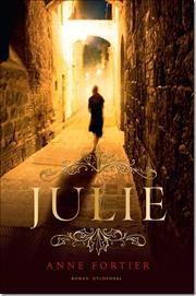 Anne Fortier - Julie
