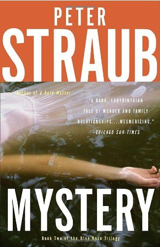 Mystery (Blue Rose Trilogy) by Peter Straub…