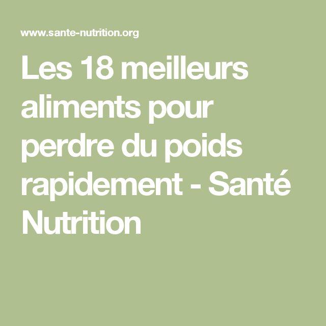 Les 18 meilleurs aliments pour perdre du poids rapidement - Santé Nutrition