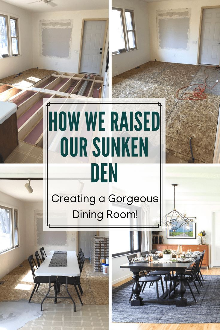 How we raised our sunken living room and created a beautiful dining room