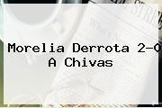 http://tecnoautos.com/wp-content/uploads/imagenes/tendencias/thumbs/morelia-derrota-20-a-chivas.jpg Morelia vs Chivas. Morelia derrota 2-0 a Chivas, Enlaces, Imágenes, Videos y Tweets - http://tecnoautos.com/actualidad/morelia-vs-chivas-morelia-derrota-20-a-chivas/