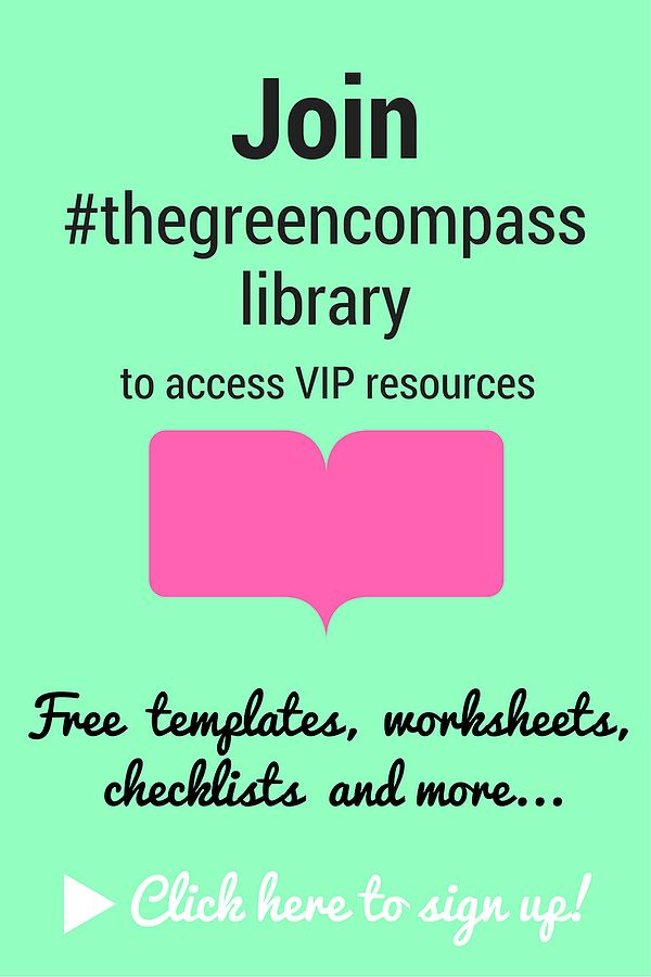 Join #thegreencompass library for access to VIP resources, including worksheets, templates, checklists and more to help you with your content marketing.