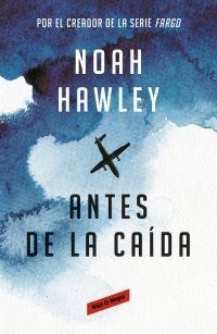 De la mano de Noah Hawley, creador de la serie de televisión Fargo, llega Antes de la caída, «la mejor novela de suspense del año» de acuerdo con The New York Times. Búscalo en http://absys.asturias.es/cgi-abnet_Bast/abnetop?ACC=DOSEARCH&xsqf01=antes+caida+noah+hawley