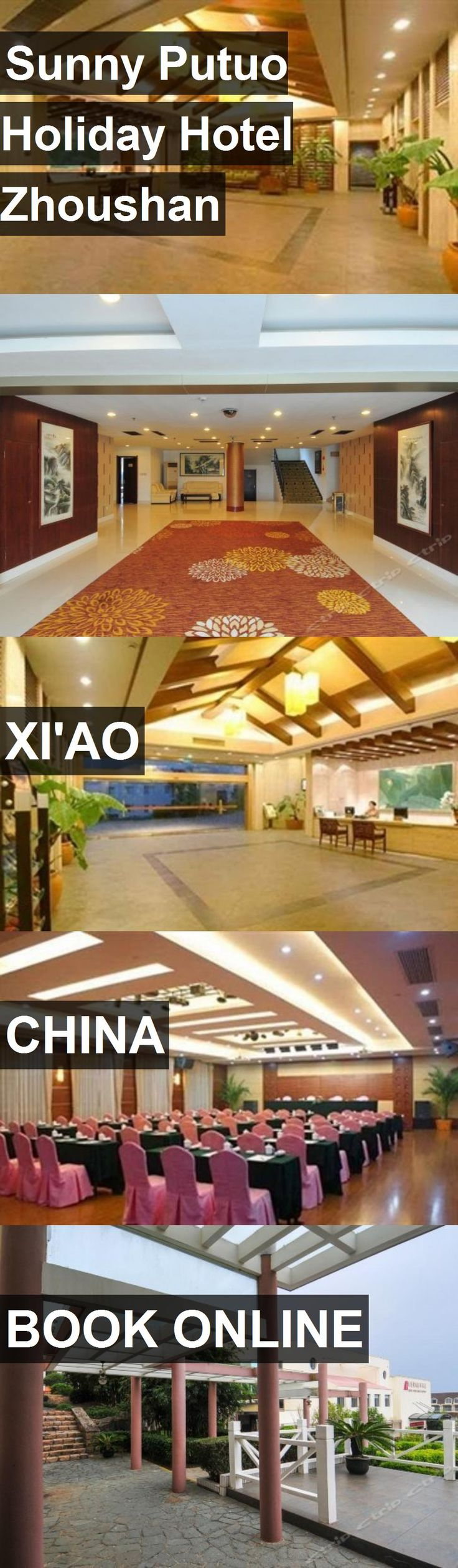 Hotel Sunny Putuo Holiday Hotel Zhoushan in Xi'ao, China. For more information, photos, reviews and best prices please follow the link. #China #Xi'ao #SunnyPutuoHolidayHotelZhoushan #hotel #travel #vacation