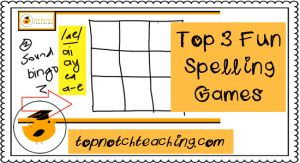 Top 3 Fun Spelling Games | topnotchteaching.com