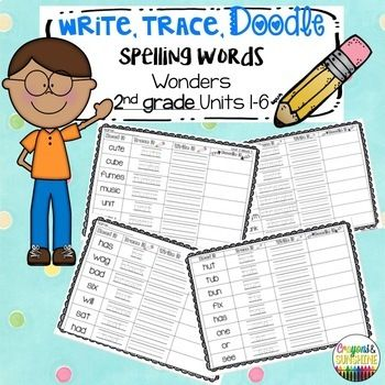 McGraw- Hill Wonders Spelling Words 2nd GRADE UNITS 1-6 (ALL YEAR): READ, TRACE, WRITE, DOODLE #doodle #2ndgrade #wonders #readingcenter #daily5 #2ndgradewonders #centers # spellingwords