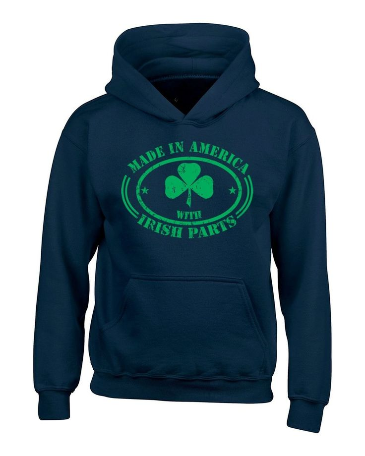 Shop4Ever® Made In America With Irish Parts Hoodies St. Patrick's Day Sweatshirts