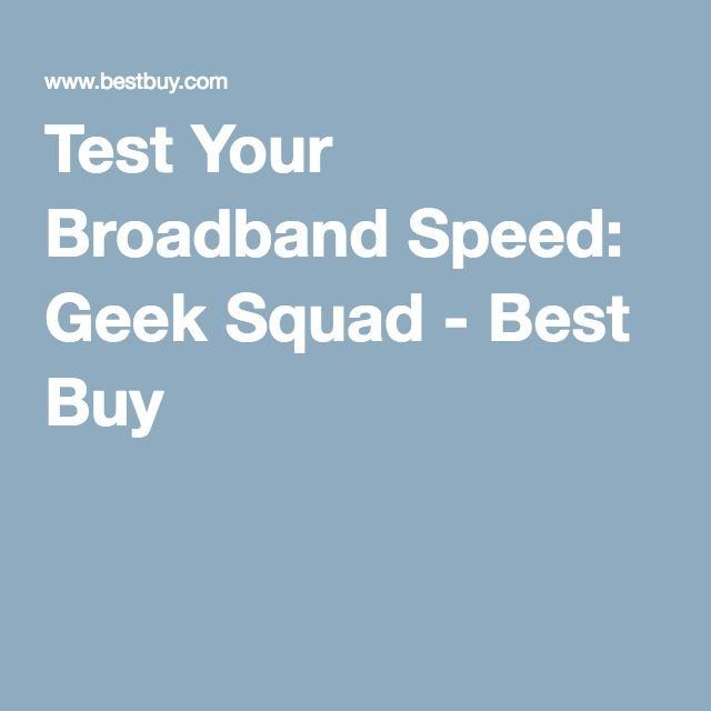 Test Your Broadband Speed: Geek Squad - Best Buy