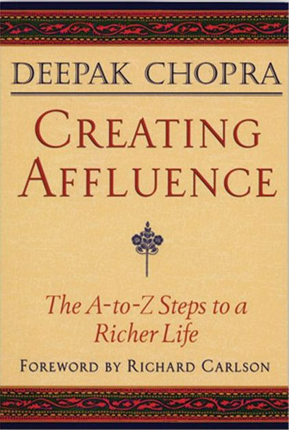 Creating Affluence: The A-to-Z Steps to a Richer Life | Self Growth 4 Ever http://selfgrowth4ever.com Deepak Chopra explores the full meaning of wealth consciousness and presents a step-by-step plan for creating affluence and fulfillment on all levels of our lives.