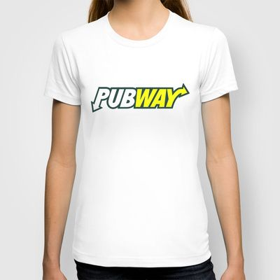 """""""PUBWAY"""" men's and women's fitted T's and Hoodies in various colours and sizes available at Society6! HOODIES $38 FITTED T's $22"""