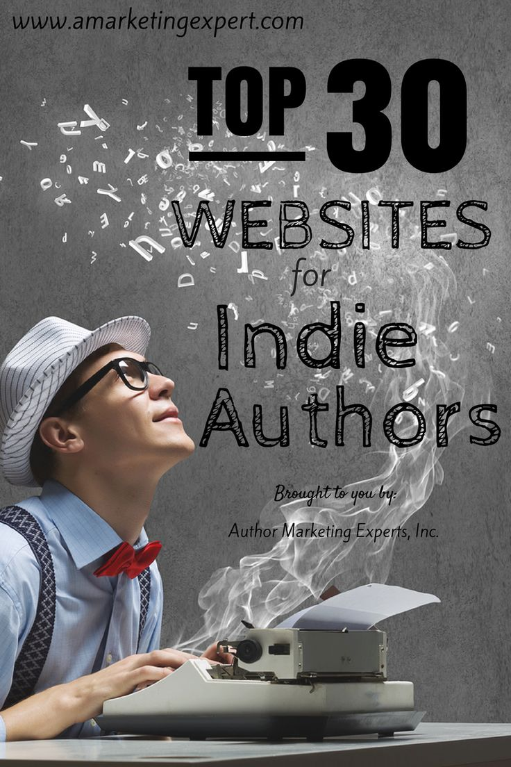 Top 30 Websites for Indie Authors #writetip #selfpublish #book #marketing #ameblog