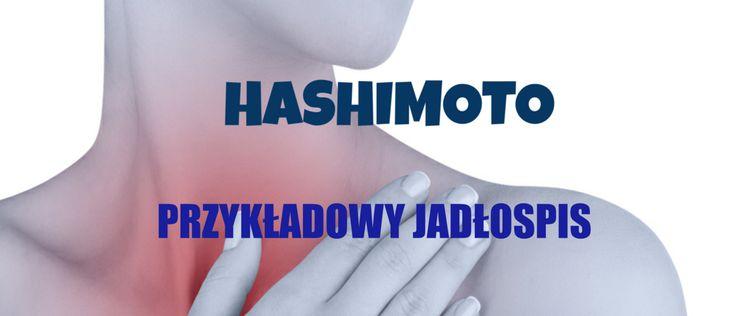 Przykładowy jadłospis w Hashimoto Odżywiaj się zdrowo