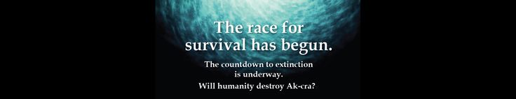 Ak-cra rear cover teaser......  Will Cerr and Sena be able to save their home?   Can they stop humanity from destroying Ak-cra by halting 'global warming'?