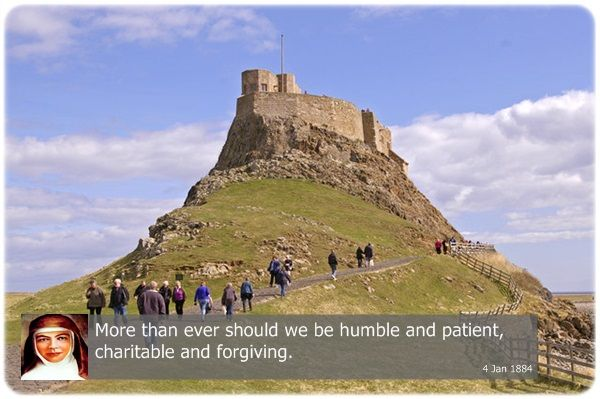 More than ever should we be humble and patient, charitable and forgiving