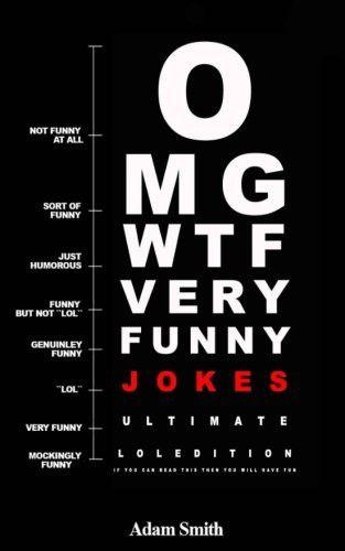 Funny Jokes: Ultimate LoL Edition: (Jokes, Dirty Jokes, Funny Anecdotes, Best jokes, Jokes for Adults)