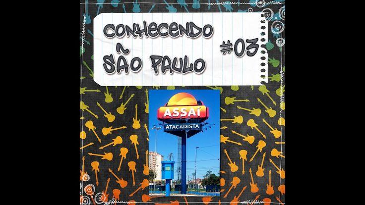 Conhecendo São Paulo - #3 - Mercado Atacadista Assai - YouTube