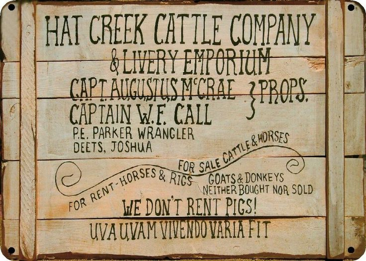 Hat Creek Cattle Company - Lonesome Dove - Replica Sign Poystyrene
