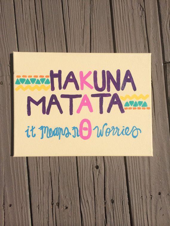 Hakuna Matata Kappa Alpha Theta Sorority Painting by hintsofharley, $30.00