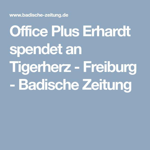 Office Plus Erhardt spendet an Tigerherz - Freiburg - Badische Zeitung
