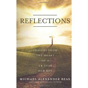 #Book Review of #Reflections from #ReadersFavorite - https://readersfavorite.com/book-review/33886  Reviewed by Brenda Casto for Readers' Favorite  Reflections: Prayers From the Heart of a 14 Year Old Boy by Michael Alexander Beas is a compilation of twenty-three prayers that deal with such topics as who we are, temptation, and struggling to find our way in an ever turbulent world. Young and old alike are sure to find encouragement within the pages of this easy to read book that deals with…