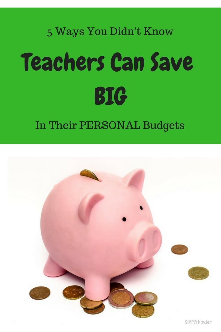 5 Ways You Didn't Know Teachers Can Save BIG in their Personal Budgets - Simply Kinder
