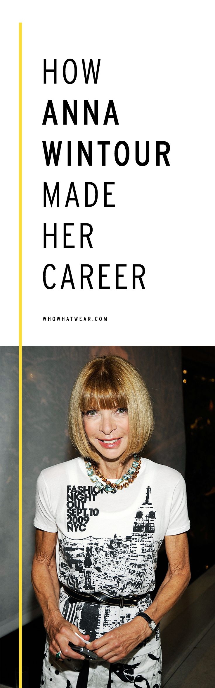 How to make a career like Anna Wintour
