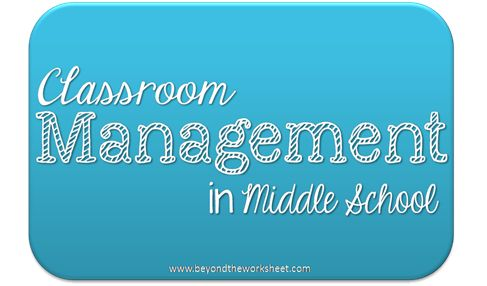 Middle School Classroom Management–My Journey