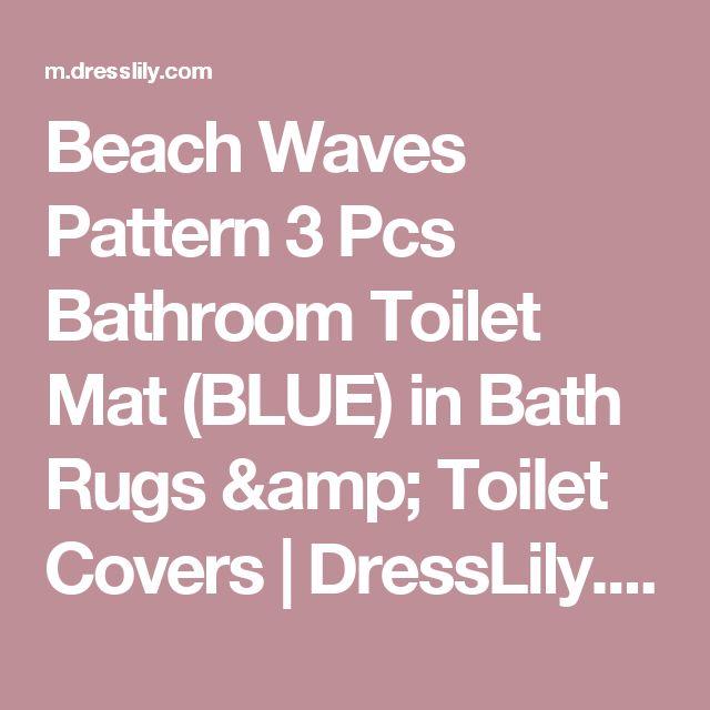 Beach Waves Pattern 3 Pcs Bathroom Toilet Mat (BLUE) in Bath Rugs & Toilet Covers | DressLily.com