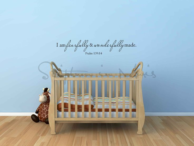 I Am Fearfully and Wonderfully Made Psalm 139:14 Nursery Vinyl Decal Baby room quote, nursery wall decor, Christian nursery bible verse, Psalm