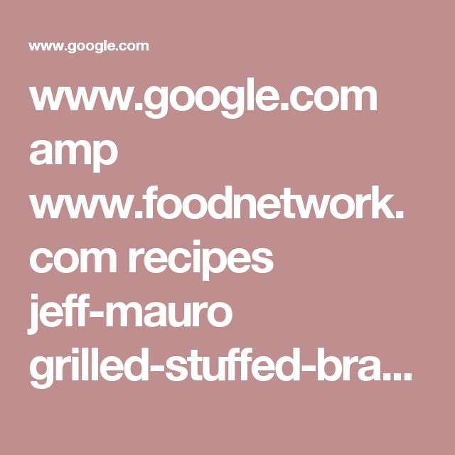 www.google.com amp www.foodnetwork.com recipes jeff-mauro grilled-stuffed-braciole-3722122.amp