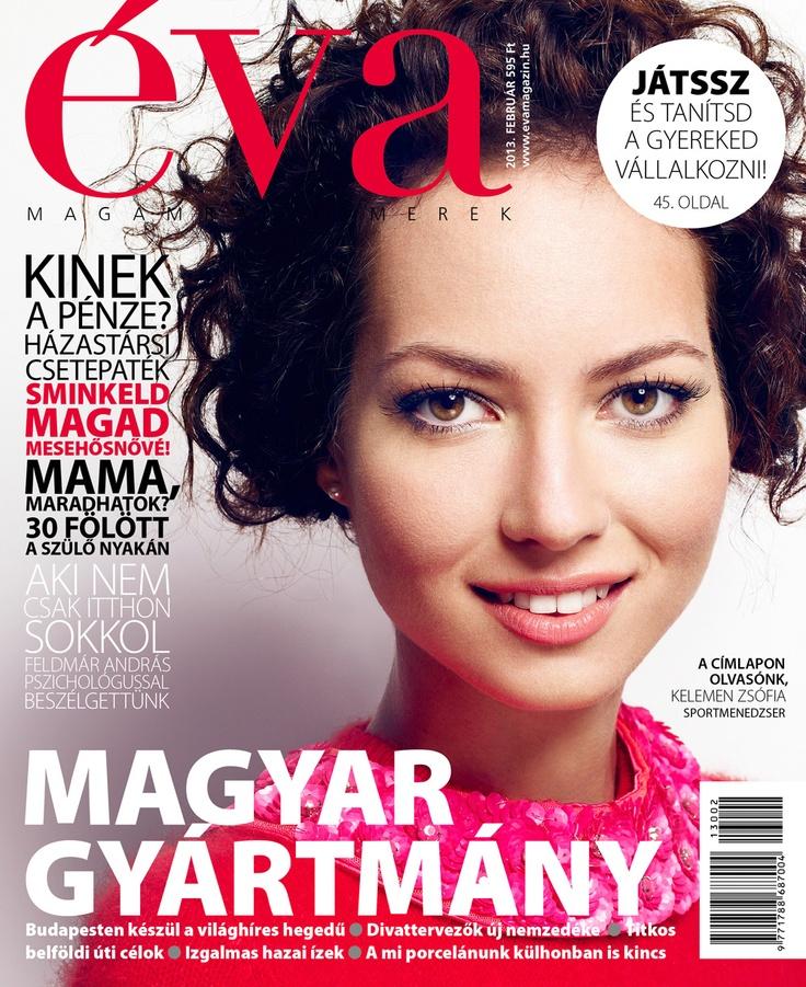 Éva, 2013. február. Magyar gyártmány. / Éva, February 2013. Made in Hungary.