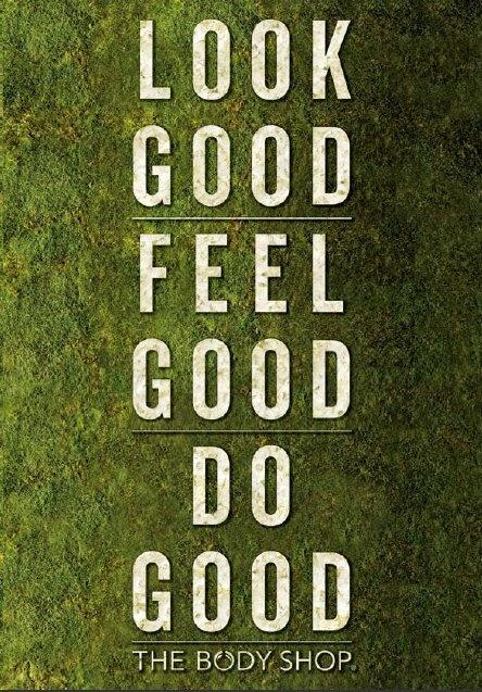 Wyglądaj dobrze, czuj się dobrze, czyń dobro.