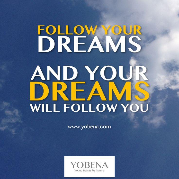 Follow your dreams and your dreams will follow you! Leben Deinen Traum! #Erfüll…