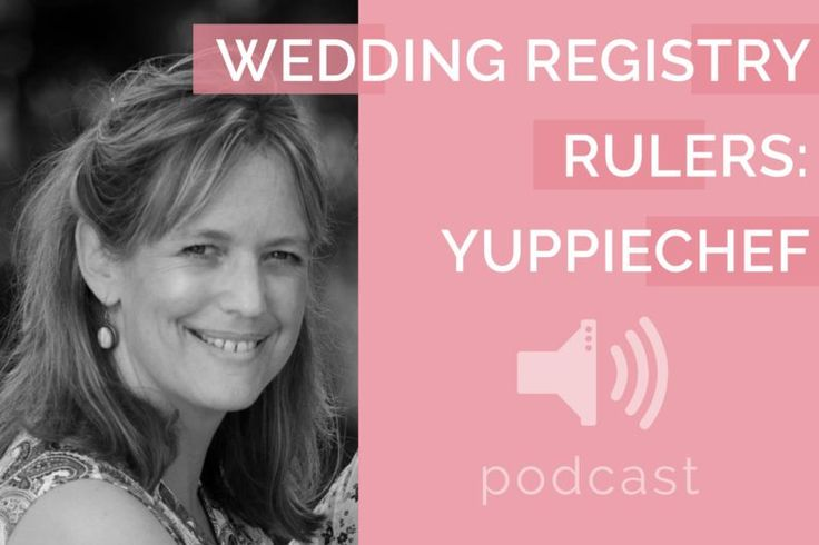 #13 – Yuppiechef – Wedding Registry Rulers | Podcast