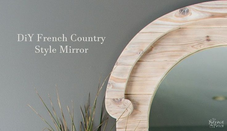 See how we turned an unwanted old round mirror into a French Country style treasure using cedar lumber and white liming wax.