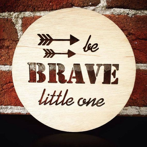 The BE BRAVE LITTLE ONE with arrows, timber plaque from Katrina Louise Designs is perfect to decorate a baby boys room or nursery.