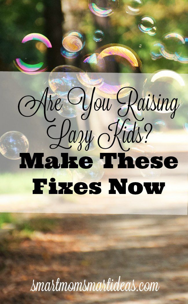 Are you raising lazy kids and you don't even know it?  Consider these 5 mistakes you may be making and how to fix them.