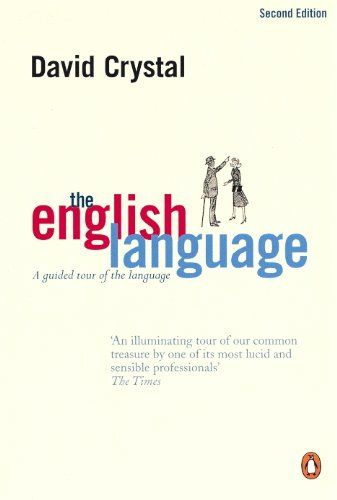 The English Language: A Guided Tour of the Language by [Crystal, David]