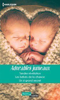 Adorables jumeaux > Rebecca Winters, Fiona Lowe, Raye Morgan