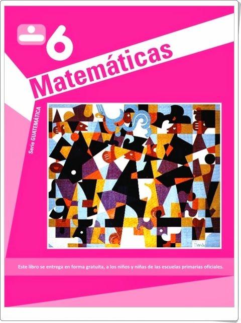 """""""Guatemática 6"""" es un muy buen cuaderno del áreas de Matemáticas de 6º nivel de Educación Primaria publicado de forma gratuita por las autoridades educativas de Guatemala. Edición de 2011 (Existe otra edición de 2009)."""