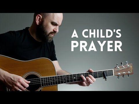 A Child's Prayer - Mormon Guitar